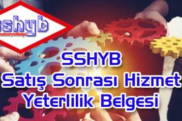 sshyb-satis-sonrasi-hizmet-yeterlilik-belgesi-istanbul